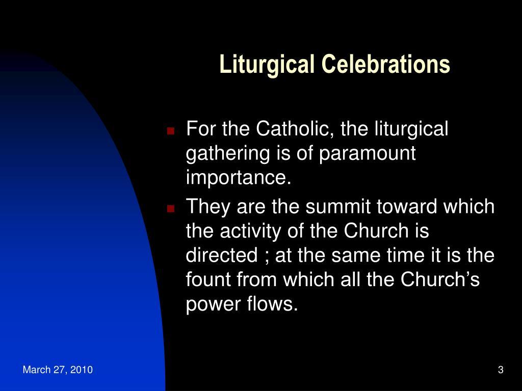 Liturgical Celebrations