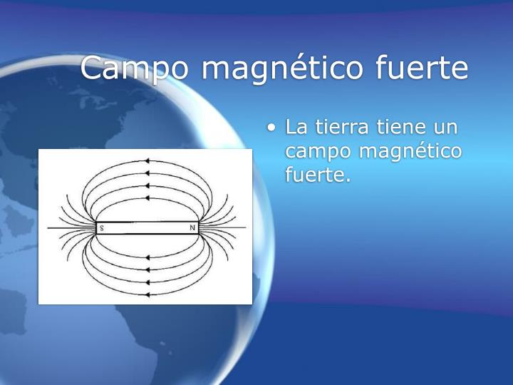 Campo magnético fuerte