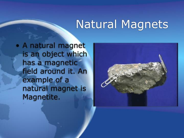 Natural Magnets