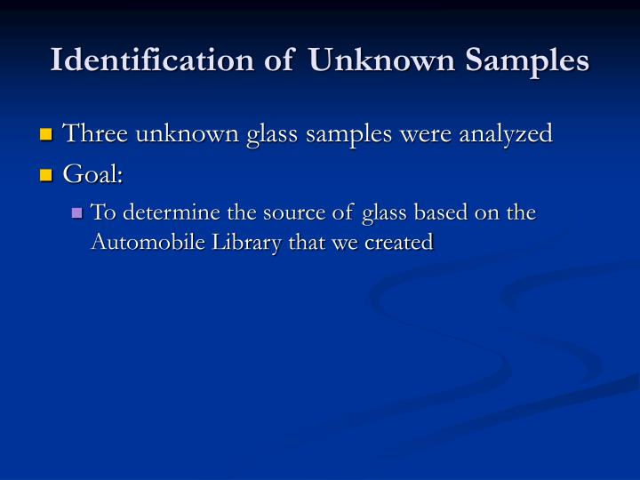 Identification of Unknown Samples