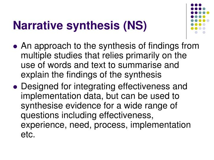 Narrative synthesis (NS)