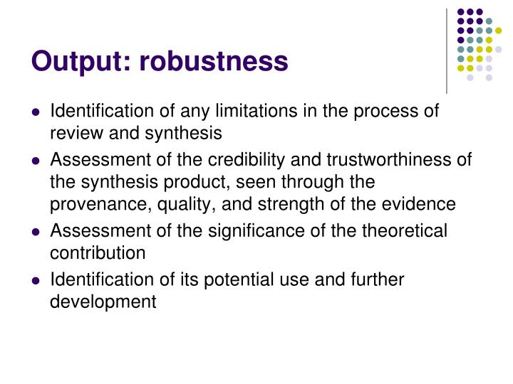 Output: robustness
