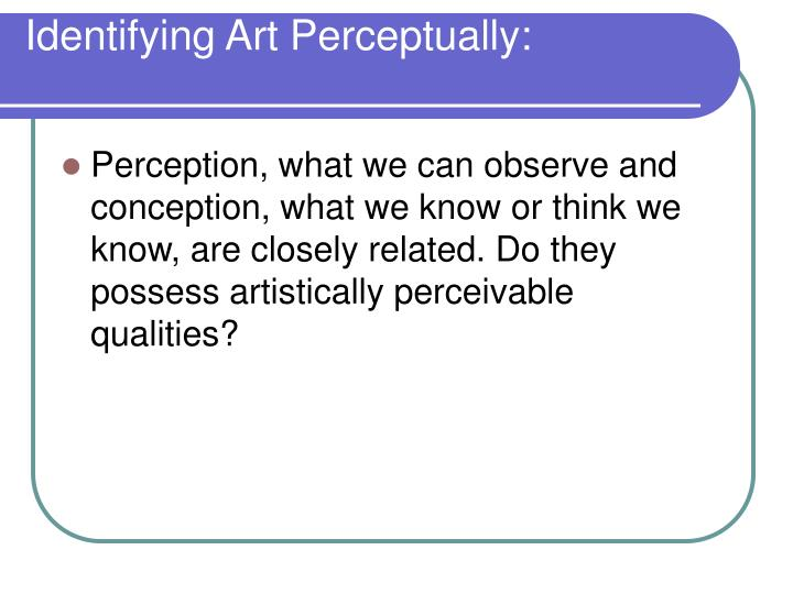 Identifying Art Perceptually: