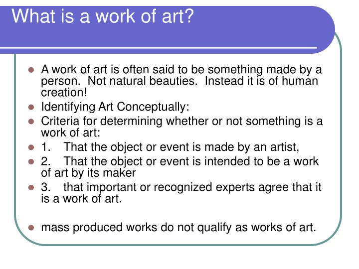 What is a work of art?