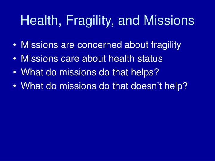 Health, Fragility, and Missions