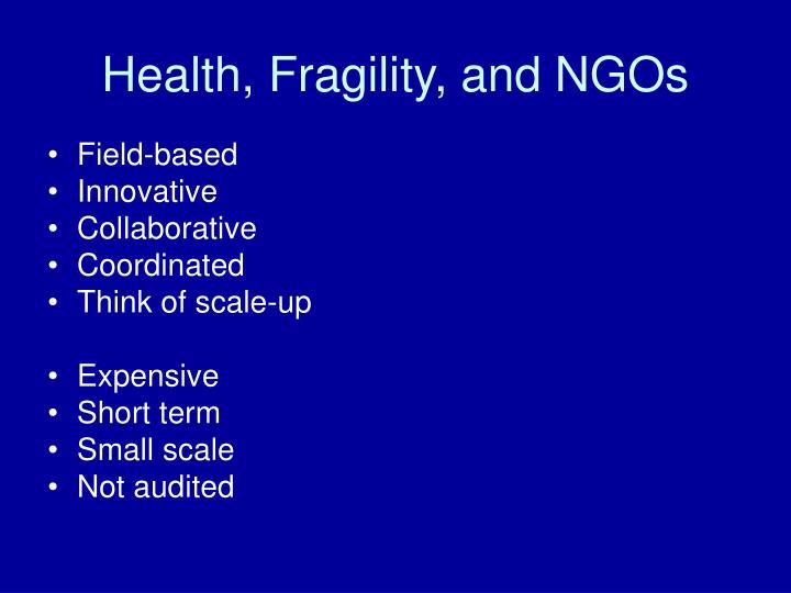 Health, Fragility, and NGOs