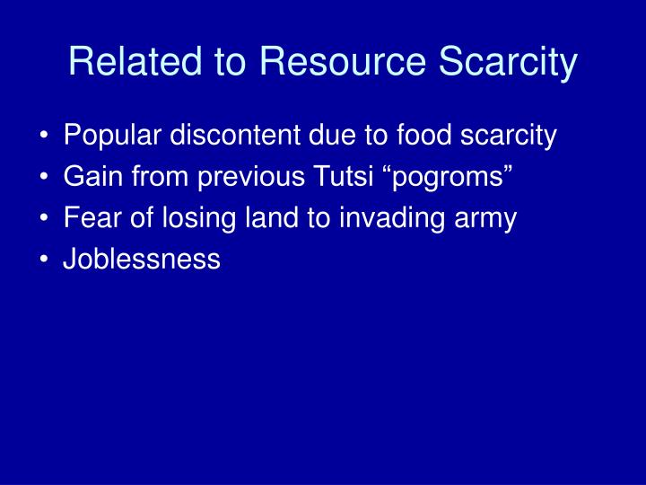 Related to Resource Scarcity