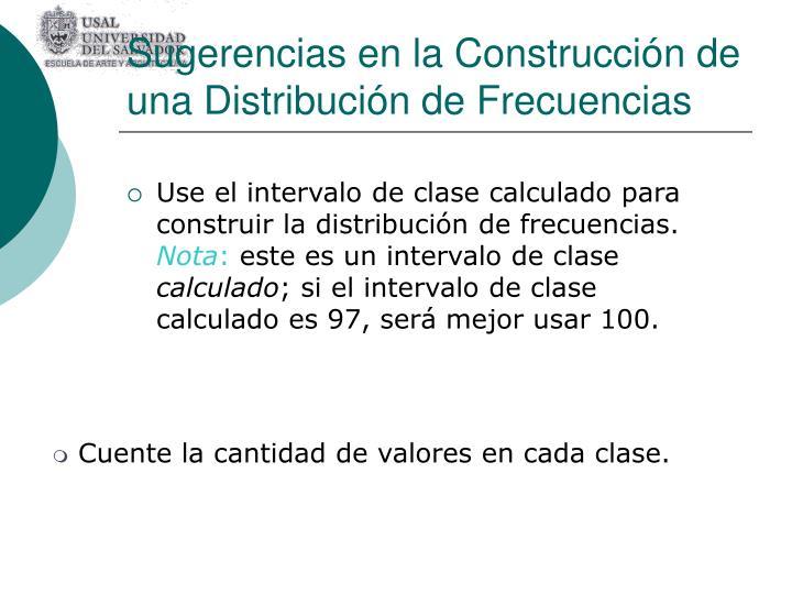 Sugerencias en la Construcción de una Distribución de Frecuencias