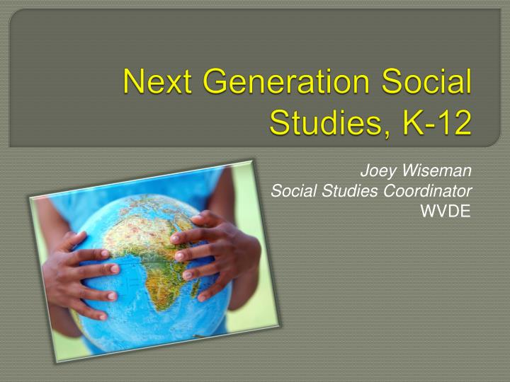 Next generation social studies k 12
