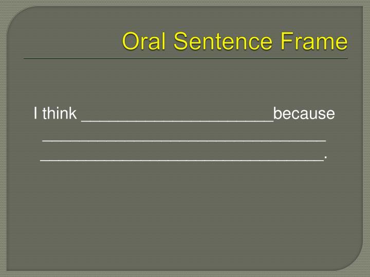 Oral Sentence Frame