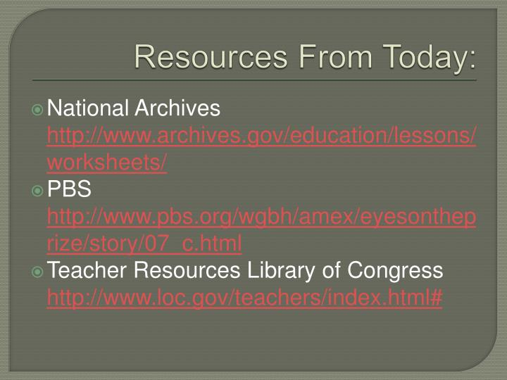 Resources From Today: