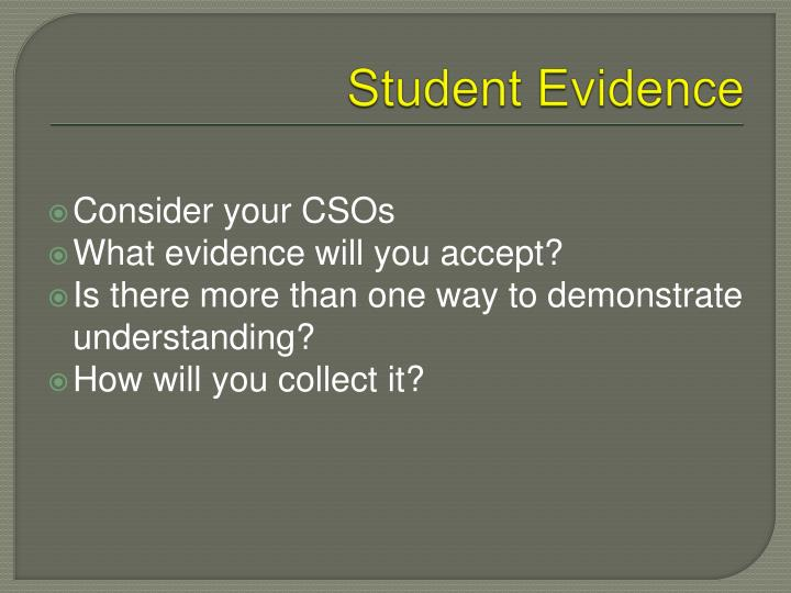 Student Evidence