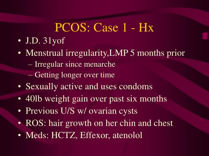 PCOS: Case 1 - Hx