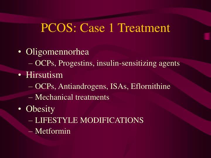 PCOS: Case 1 Treatment