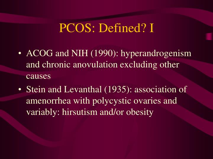 PCOS: Defined? I
