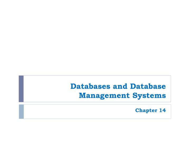 Databases and database management systems