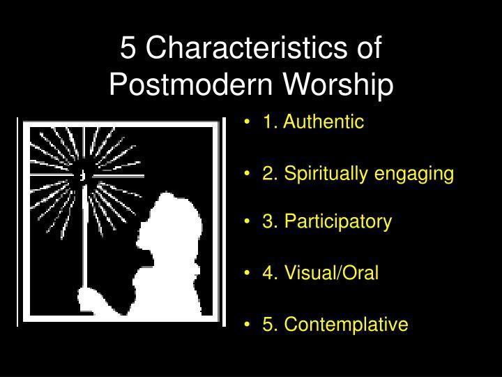 5 Characteristics of