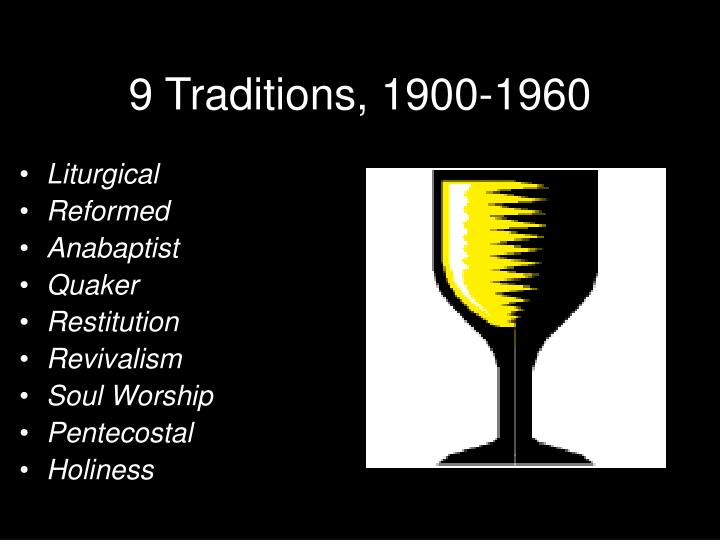 9 traditions 1900 1960