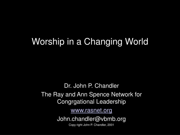 Worship in a Changing World