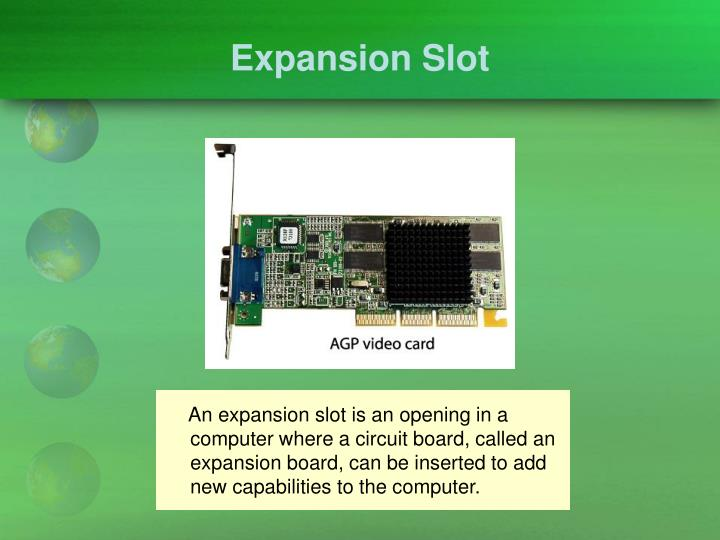 Expansion Slot