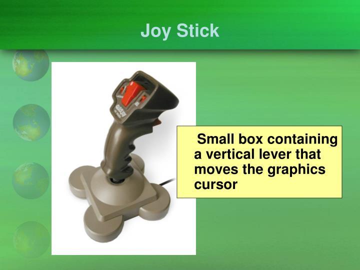Joy Stick
