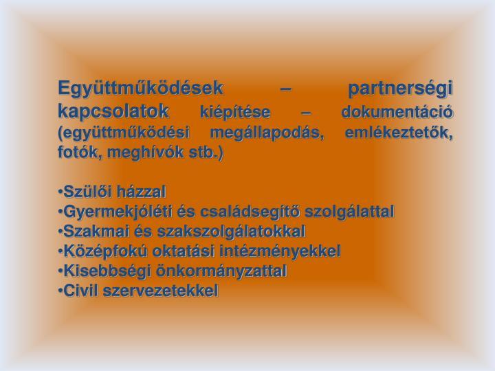 Együttműködések – partnerségi kapcsolatok