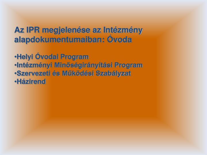 Az IPR megjelenése az Intézmény alapdokumentumaiban: Óvoda