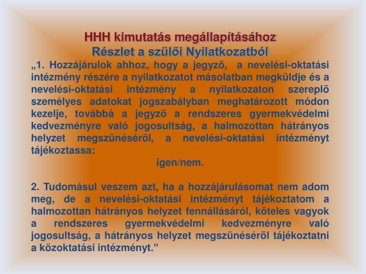 HHH kimutatás megállapításához