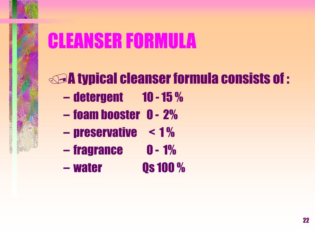 CLEANSER FORMULA
