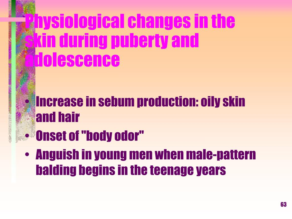 Physiological changes in the skin during puberty and adolescence