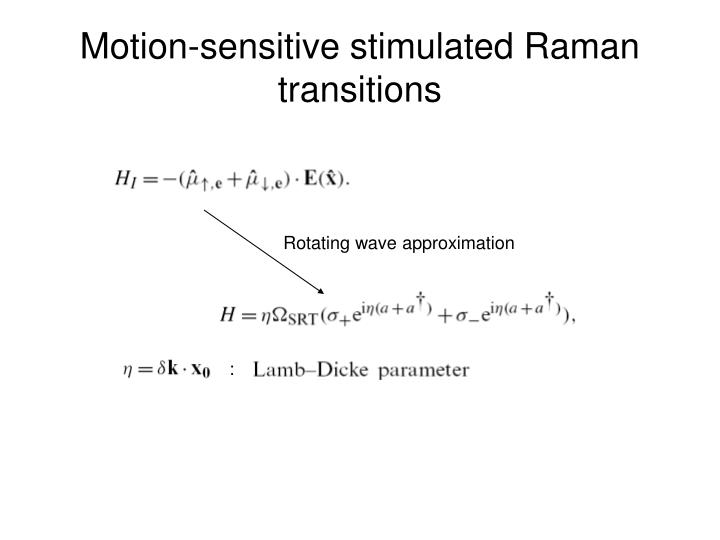 Motion-sensitive stimulated Raman transitions
