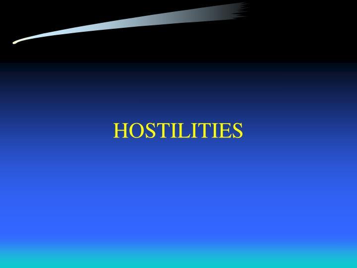 HOSTILITIES