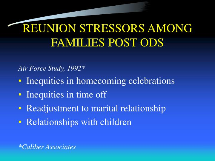REUNION STRESSORS AMONG FAMILIES POST ODS