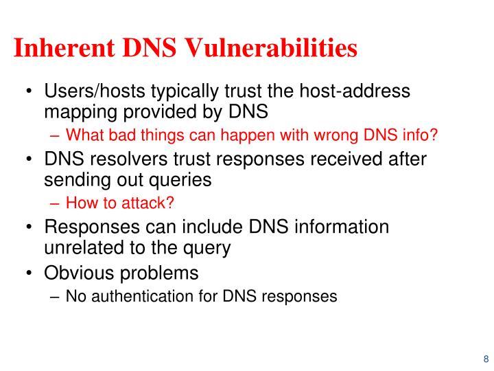 Inherent DNS Vulnerabilities