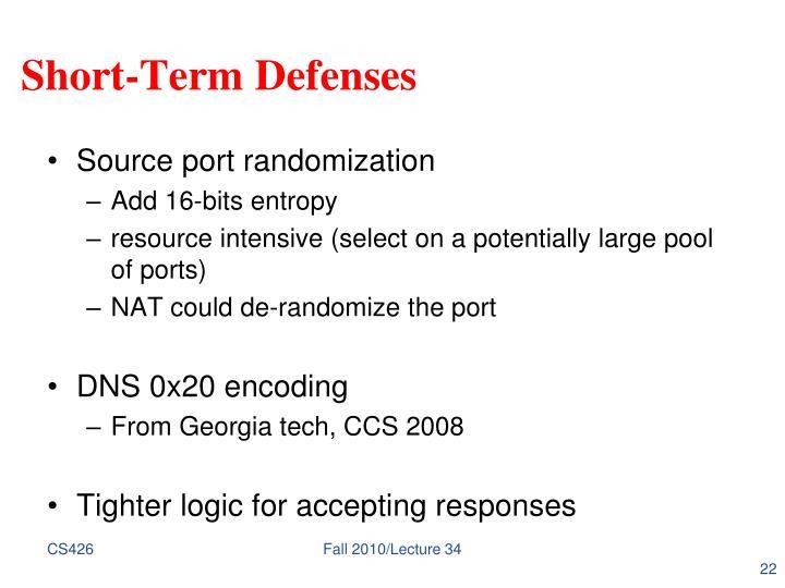Short-Term Defenses