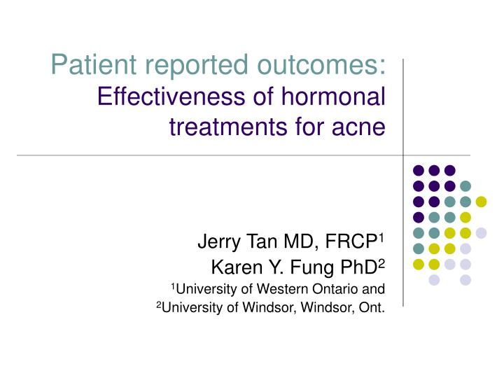 Patient reported outcomes: