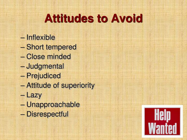Attitudes to Avoid