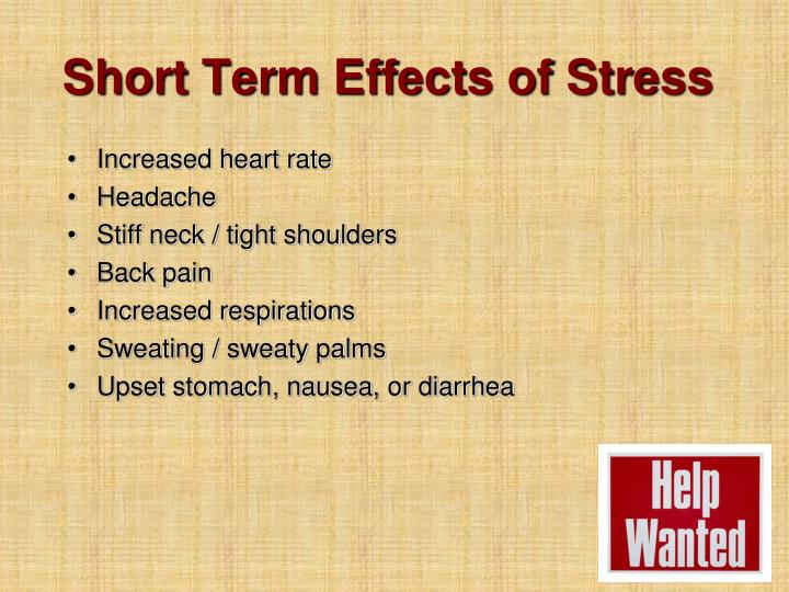 Short Term Effects of Stress