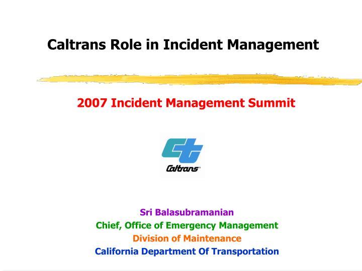 2007 Incident Management Summit