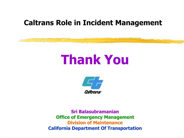 Caltrans Role in Incident Management