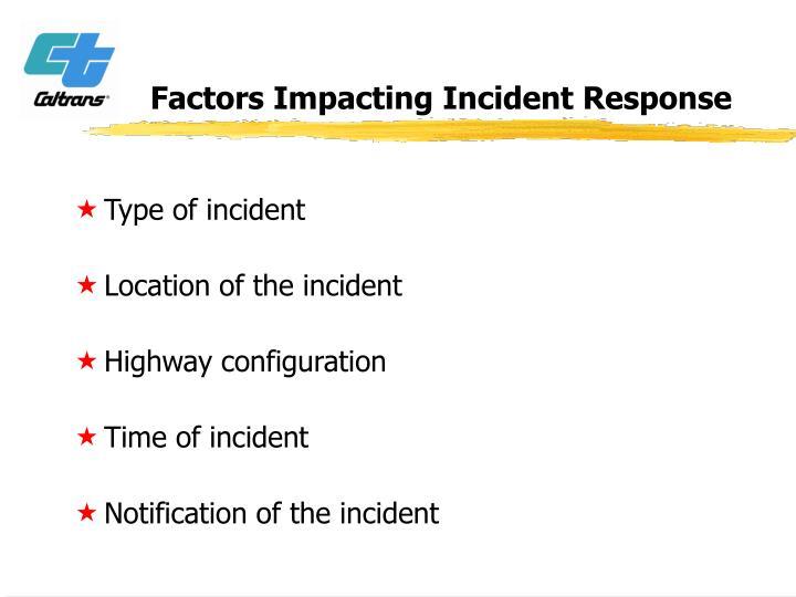 Factors Impacting Incident Response