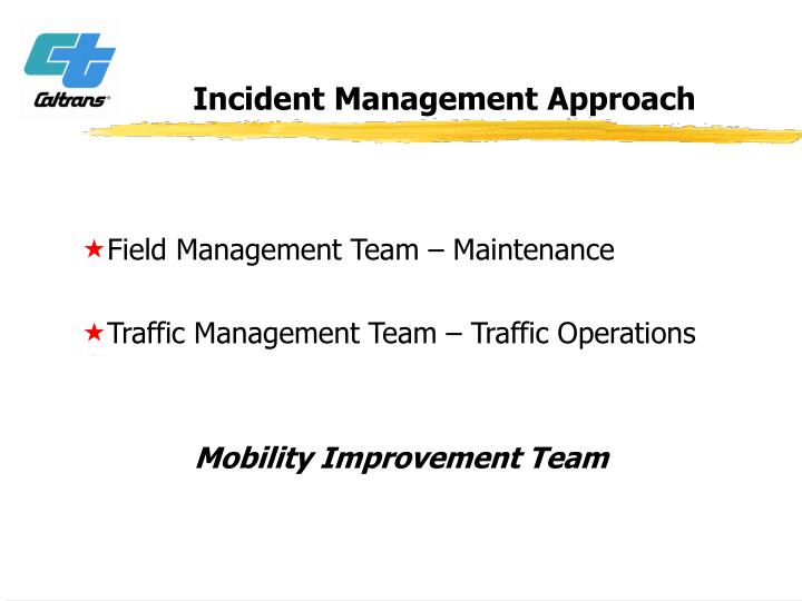 Incident Management Approach