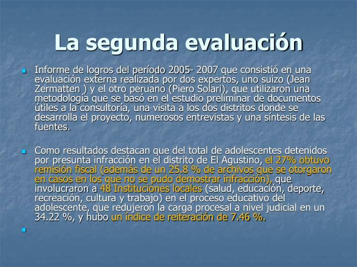 La segunda evaluación