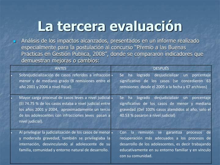La tercera evaluación