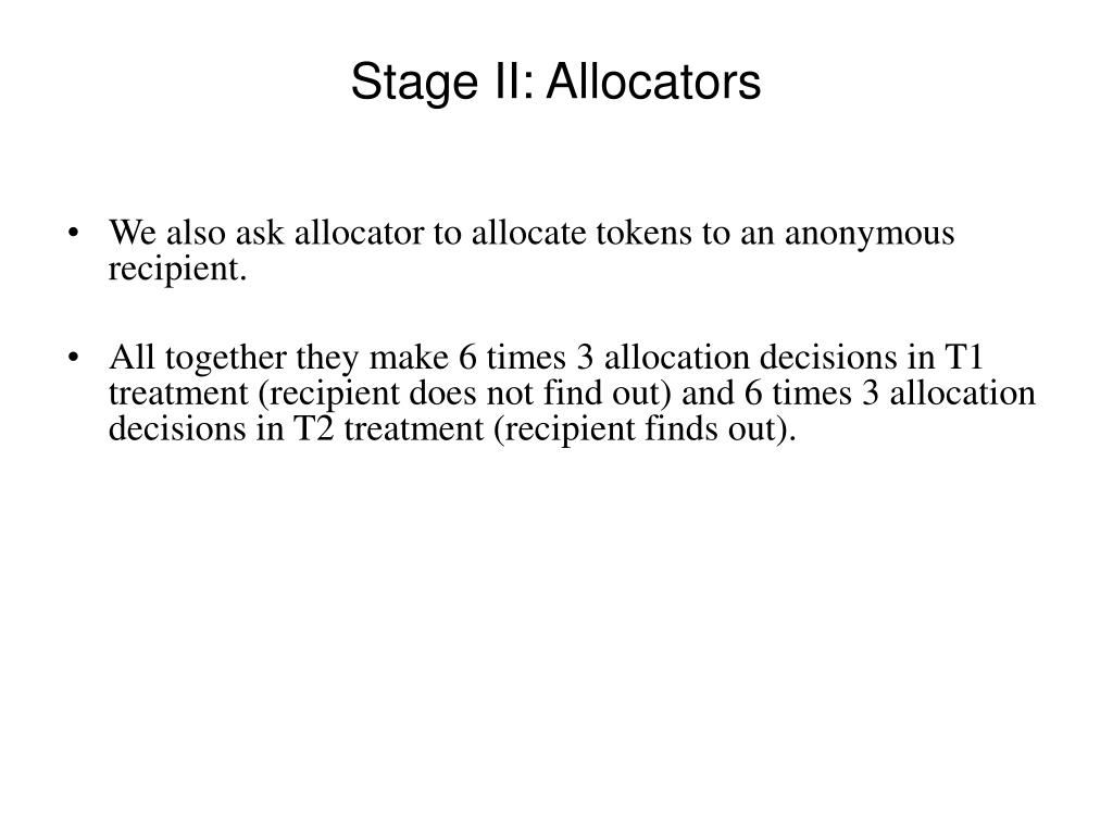 Stage II: Allocators