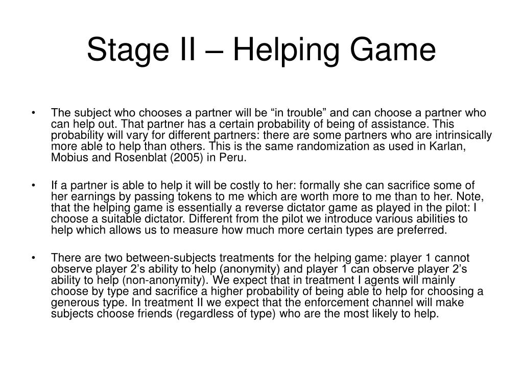 Stage II – Helping Game