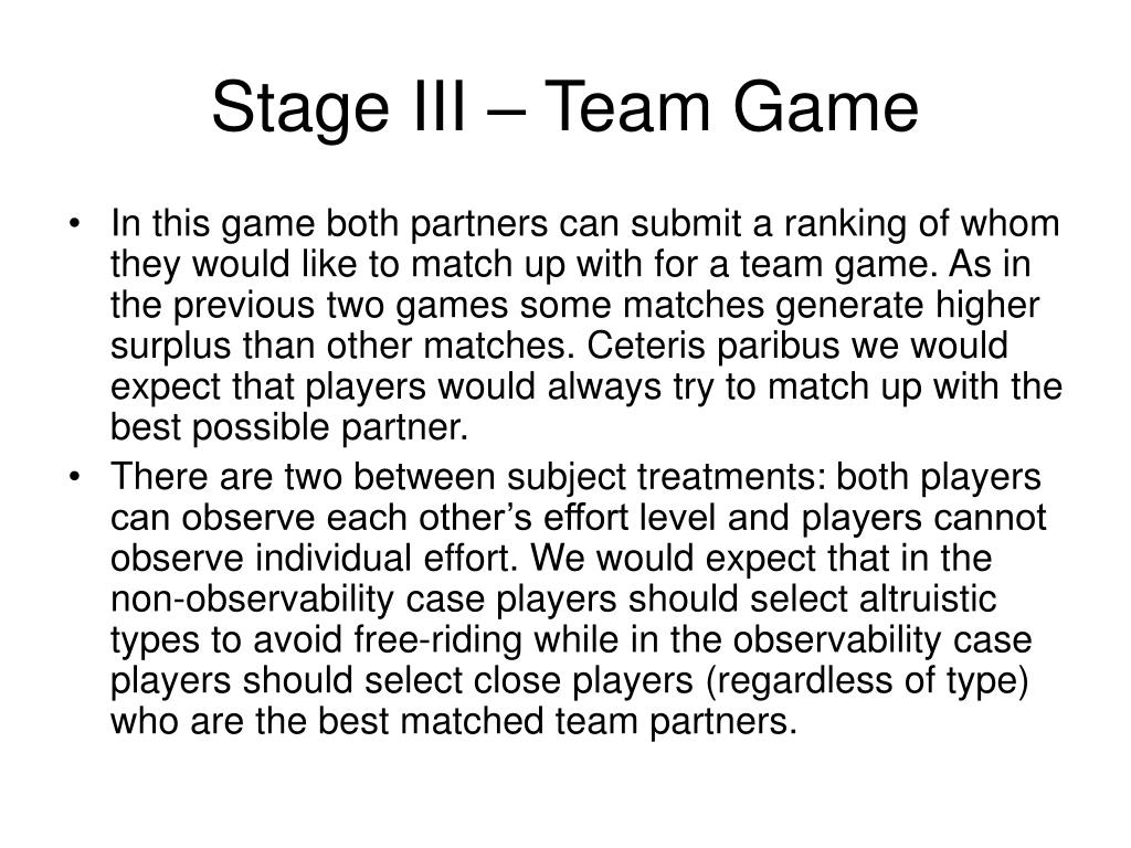Stage III – Team Game