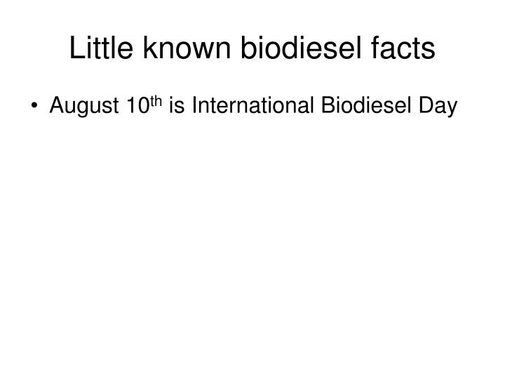 Little known biodiesel facts