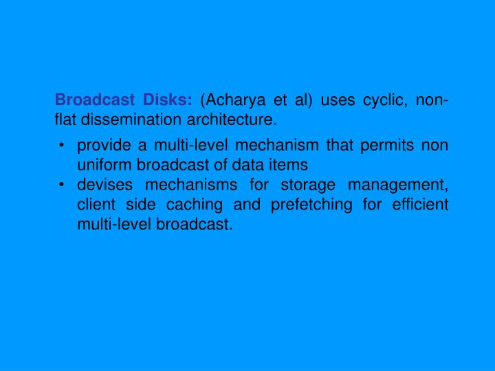 Broadcast Disks: