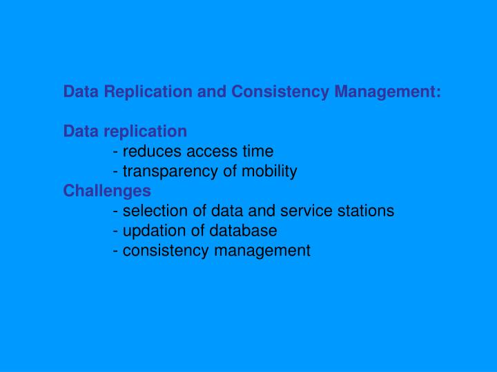 Data Replication and Consistency Management: